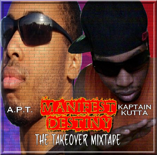 Manifest Destiny: The Takeover Mixtape Cover